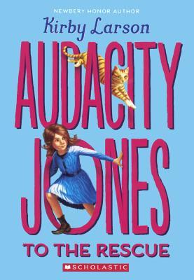 Audacity Jones to the Rescue Cover