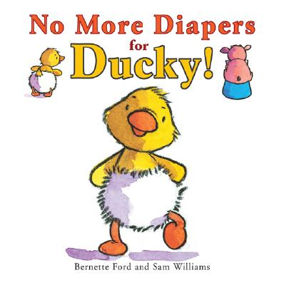 Cover for No More Diapers for Ducky!