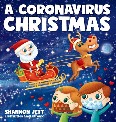 A Coronavirus Christmas: The Spirit of Christmas Will Always Shine Through Cover Image