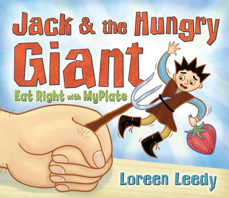 Cover for Jack and the Hungry Giant Eat Right With MyPlate