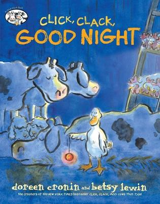 Click, Clack, Good Night (A Click Clack Book) Cover Image
