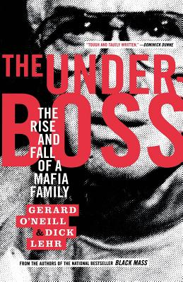 The Underboss: The Rise and Fall of a Mafia Family Cover Image