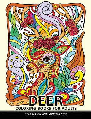 Deer Coloring Books for Adults: Stress-relief Coloring Book For Grown-ups (Animal Coloring Book) Cover Image