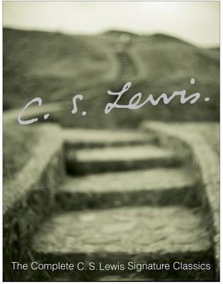 The Complete C.S. Lewis Signature Classics Cover Image