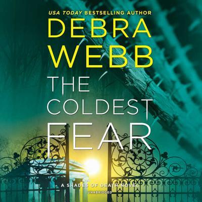The Coldest Fear Lib/E: A Shades of Death Novel Cover Image
