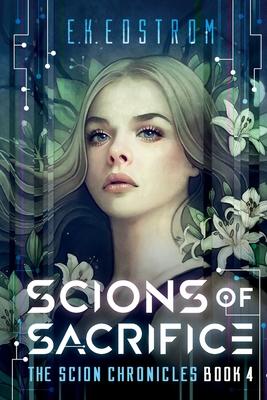 Scions of Sacrifice (Scion Chronicles #4) Cover Image