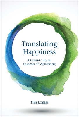 Translating Happiness: A Cross-Cultural Lexicon of Well-Being Cover Image