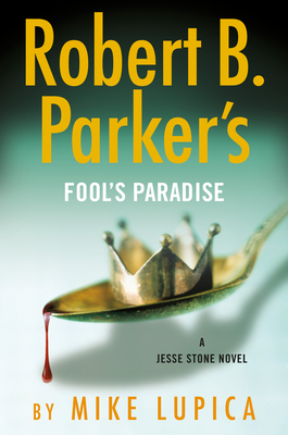Robert B. Parker's Fool's Paradise (A Jesse Stone Novel #19) Cover Image
