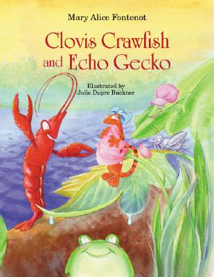 Clovis Crawfish and Echo Gecko Cover Image