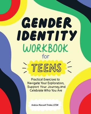 Gender Identity Workbook for Teens Cover Image