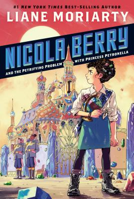 Nicola Berry and the Petrifying Problem with Princess Petronella #1 Cover Image