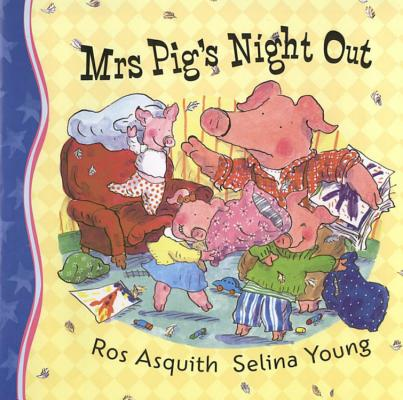 Mrs. Pig's Night Out Cover Image