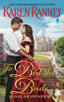 To Bed the Bride: An All for Love Novel (All for Love Trilogy #3) Cover Image