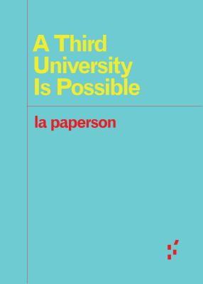 A Third University Is Possible (Forerunners: Ideas First) Cover Image
