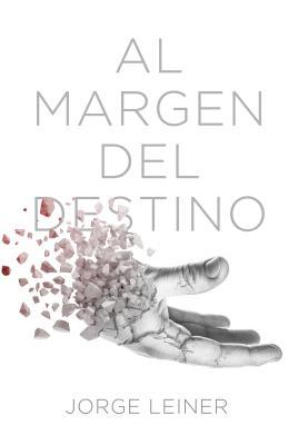 Al Margen Del Destino Cover Image