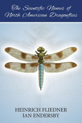 The Scientific Names of North American Dragonflies Cover Image
