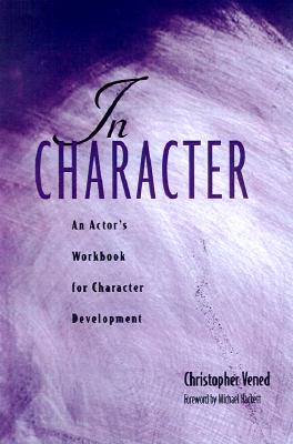 In Character: An Actor's Workbook for Character Development Cover Image