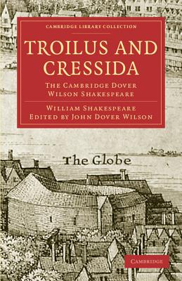 Troilus and Cressida (Cambridge Library Collection: Literary Studies) Cover Image