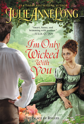 I'm Only Wicked with You (The Palace of Rogues) Cover Image
