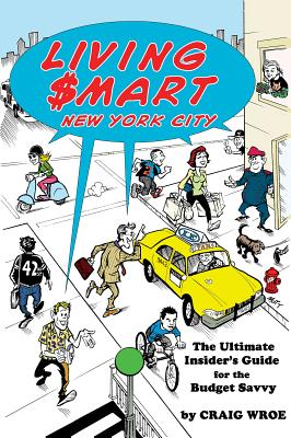 Living $mart New York City: The Ultimate Insider's Guide for the Budget Savvy (Limelight) Cover Image