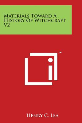 Materials Toward A History Of Witchcraft V2 Cover Image