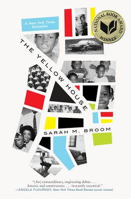 The Yellow House Sarah M. Broom, Grove Press, $26,