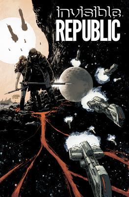 Invisible Republic, Volume 1 Cover