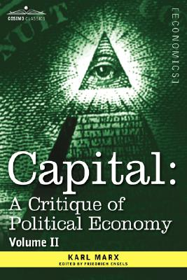 Capital: A Critique of Political Economy - Vol. II: The Process of Circulation of Capital Cover Image
