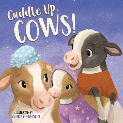 Cuddle Up, Cows! (Bedtime Barn) Cover Image