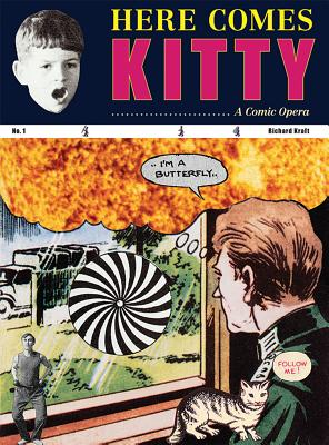 Richard Kraft: Here Comes Kitty: A Comic Opera Cover Image