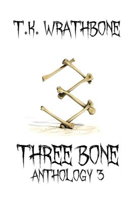 Three Bone: Anthology 3 Cover Image