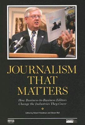 Journalism That Matters: How Business-to-Business Editors Change the Industries They Cover Cover Image