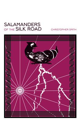 Cover for Salamanders of the Silk Road