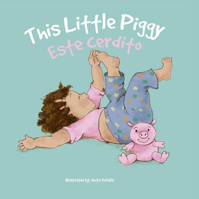 Esta Cerdito: This Little Piggy (Nursery Rhymes) Cover Image