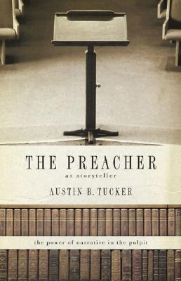 The Preacher as Storyteller Cover