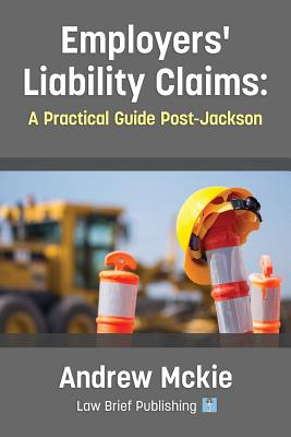 Employers' Liability Claims: A Practical Guide Post-Jackson Cover Image