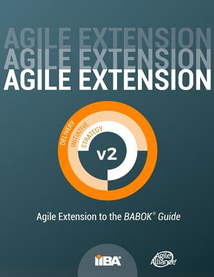 Agile Extension to the BABOK(R) Guide: Version 2 Cover Image