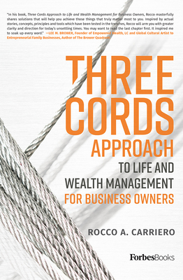 Three Cords Approach: To Life and Wealth Management for Business Owners Cover Image