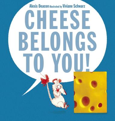 Cheese Belongs to You! Cover Image