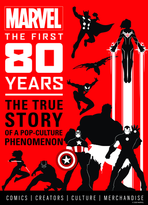 Marvel Comics: The First 80 Years Cover Image