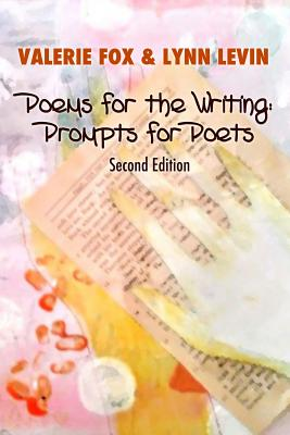 Poems for the Writing: Prompts for Poets (Second Edition) Cover Image