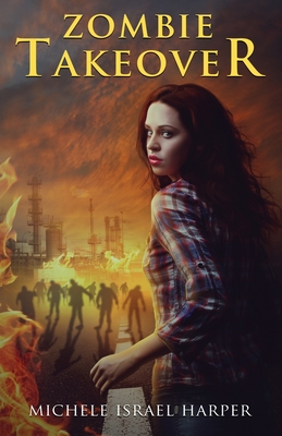 Zombie Takeover: Book One of the Candace Marshall Chronicles Cover Image
