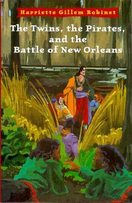 The Twins, the Pirates, and the Battle of New Orleans Cover