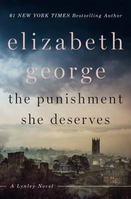 The Punishment She Deserves (Lynley Novel) Cover Image