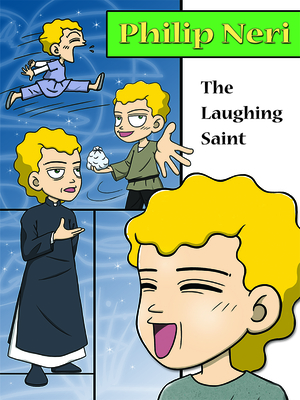 Philip Neri, the Laughing Saint Cover Image