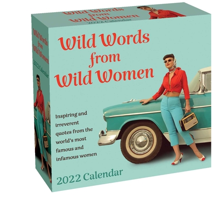 Wild Words from Wild Women 2022 Day-to-Day Calendar Cover Image