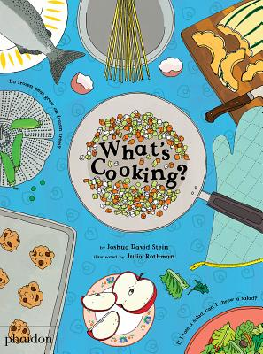 What's Cooking? by David Stein