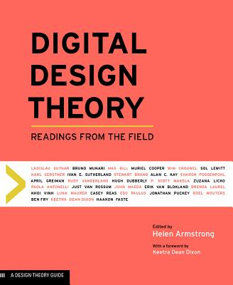 Digital Design Theory: Readings from the Field (Design Briefs) Cover Image
