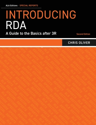 Introducing RDA: A Guide to the Basics after 3R (Special Reports) Cover Image