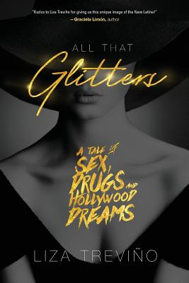 All That Glitters: A Tale of Sex, Drugs, and Hollywood Dreams Cover Image